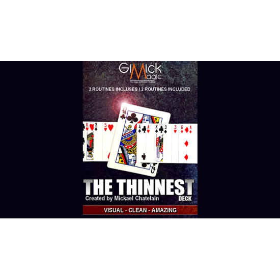 THE THINNEST DECK by Mickael Chatelain - Goocheltruc